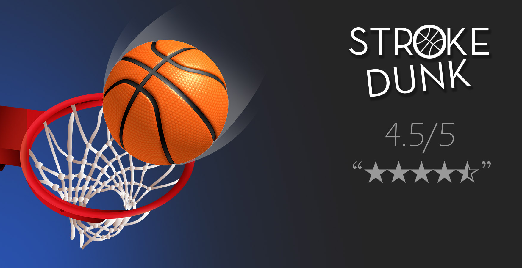 Dunk Stroke – The most addictive basketball game ever!